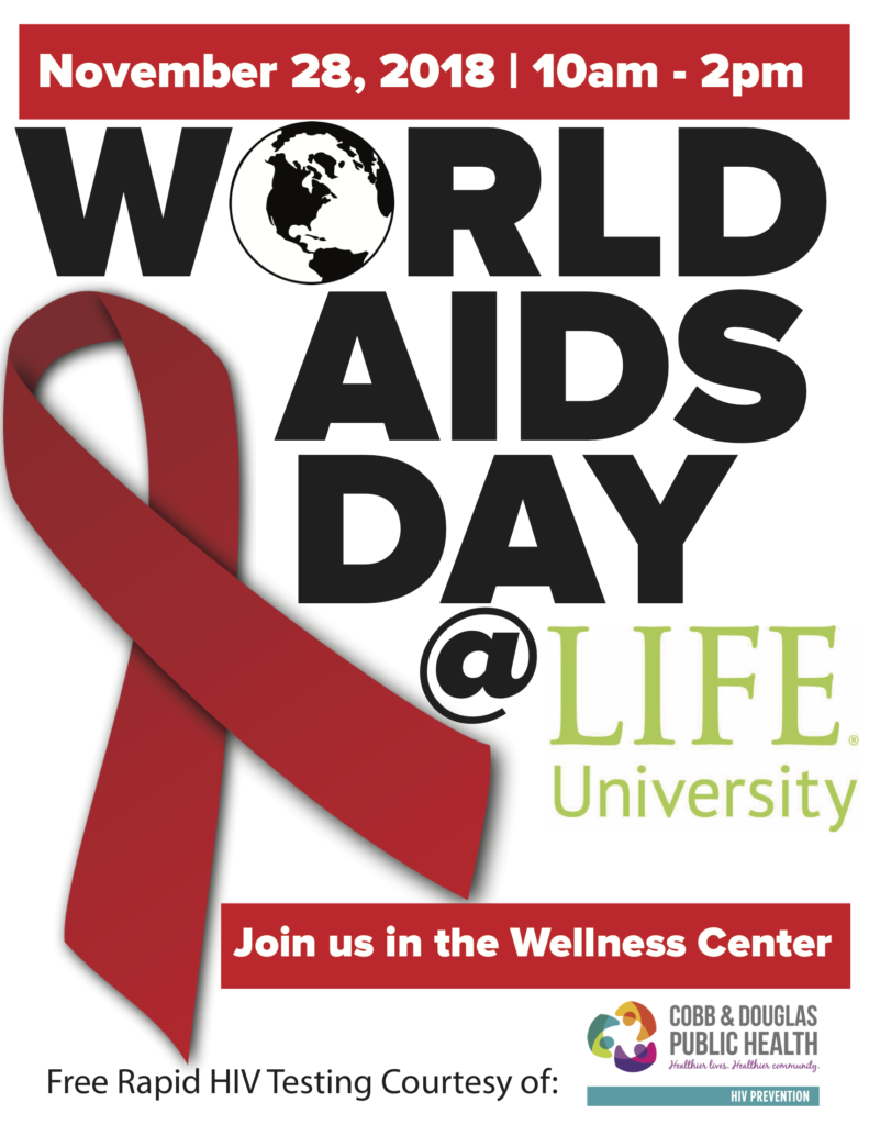 This flyer promotes the World AIDS Day event at the Wellness Center on the campus of Life University. It is to be held on November 28 from 10:00 a.m.-2:00 p.m.