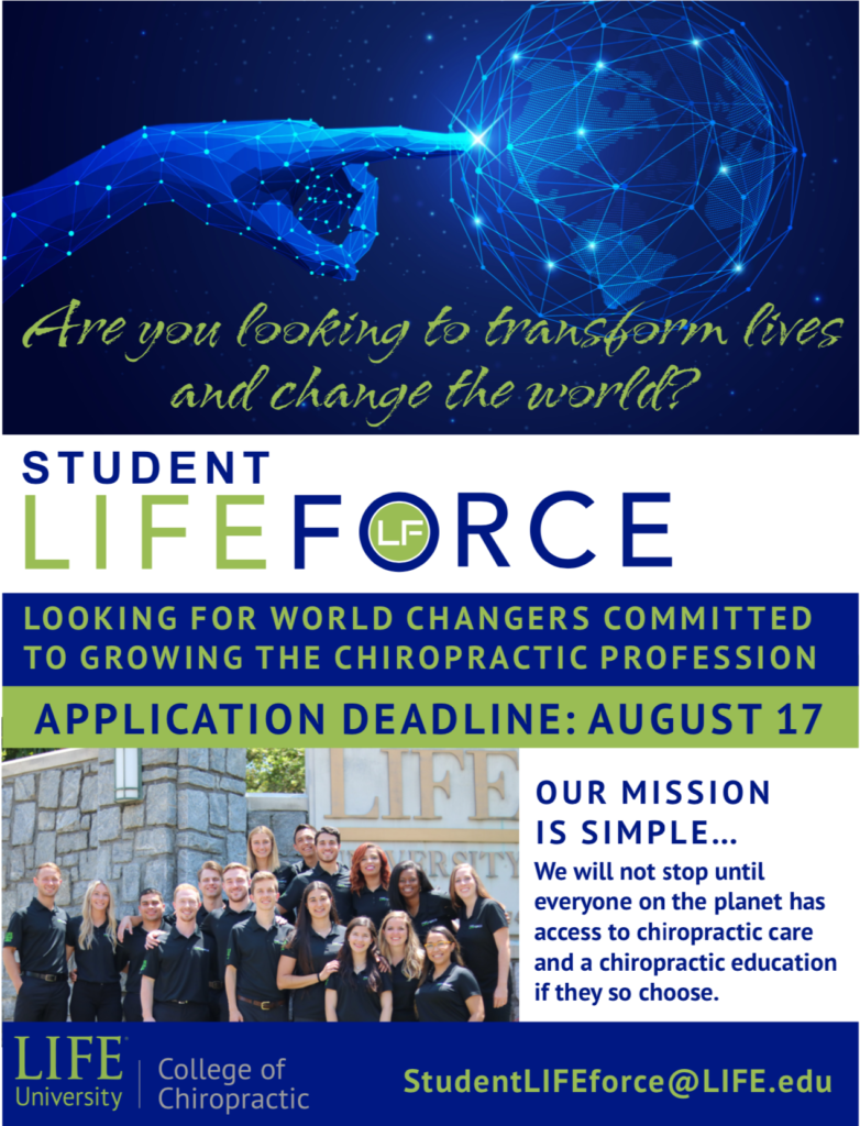 This flyer is to promote the Student LIFEforce organization and emphasize its application deadline of August 17, 2019. Those looking to apply should email StudentLIFEforce@LIFE.edu.