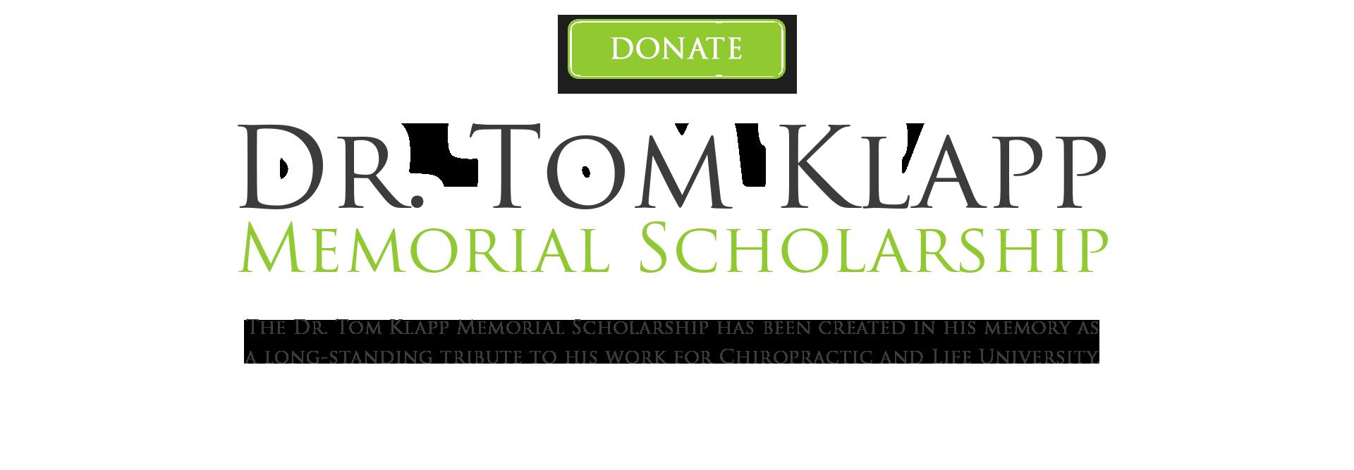 Dr. Tom Klapp Scholarship